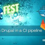 Running Drupal in a CI pipeline
